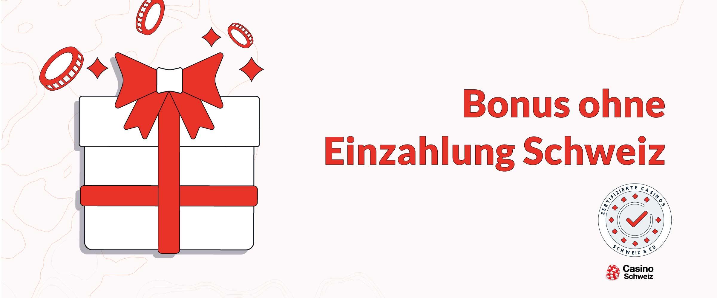 Bonus ohne Einzahlung Schweiz