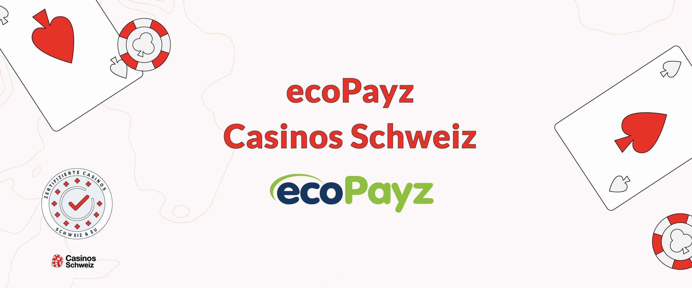 ecoPayz-Casinos Schweiz